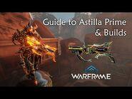 Guide to Astilla Prime & Builds - Warframe