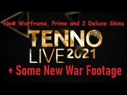 New Warframe, Prime, and 3 Deluxe Skins - TennoLive 2021
