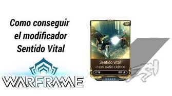 Warframe_como_conseguir_el_mod_Sentido_Vital_(Vital_Sense)