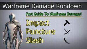 Impact, Puncture, Slash Warframe Damage Rundown (2020)