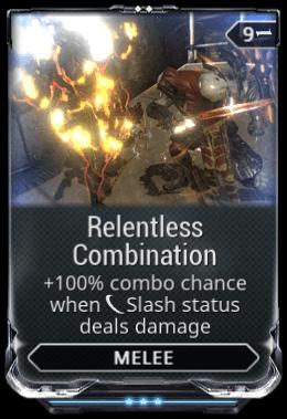 Relentless Combination