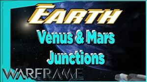 Warframe - Venus & Mars Junctions on EARTH complete