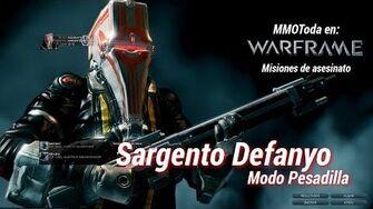 Warframe Misiones de Asesinato Sgt. Nefanyo Modo Pesadilla Gameplay Español Sgt