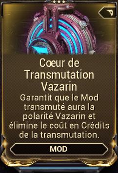 Coeur de Transmutation Vazarin