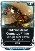 Perdición de los Corruptos Prime