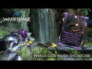 Phage Weapon Showcase with God Riven Build - Warframe
