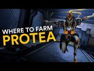 Where to farm Protea! (Warframe)