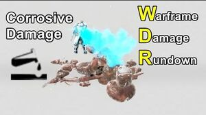 WDR 9 Corrosive Damage (Warframe)