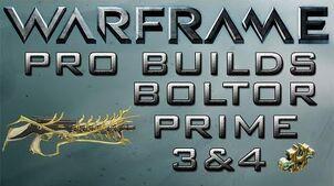 Warframe Boltor Prime Pro Builds 3&4 Forma Update 14.9