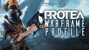 Warframe Profile - Protea