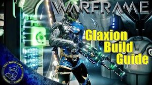 Warframe The Glaxion (Freeze Ray) Build Guide