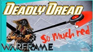 DEADLIEST DREAD - Sweet red crits 4 forma - Warframe
