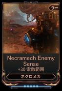 Necramech Enemy Sense