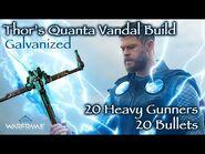 Thor's Quanta Vandal Build - Warframe