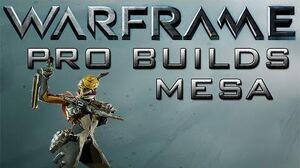 Warframe Mesa Pro Builds Update 15