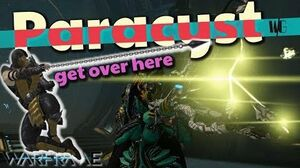 Warframe - PARACYST IMPROVED - Come over here! 4 forma