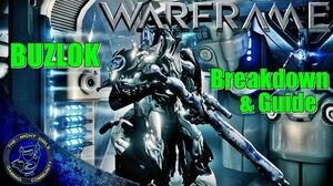 Warframe The BUZLOK Full Review - Breakdown & Build Guide