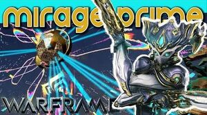 MIRAGE PRIME SPOTLIGHT - Sexy and Cunning warframe