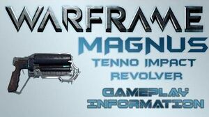 Warframe - Gameplay & Information Magnus