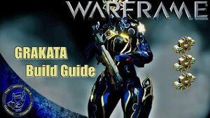 Warframe GRAKATA Build Guide