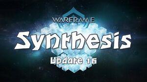 Warframe - Synthesis