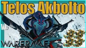 Warframe - TELOS AKBOLTO BUILD 4xforma