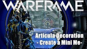 Warframe Articula Create Your Own Miniature You Decoration