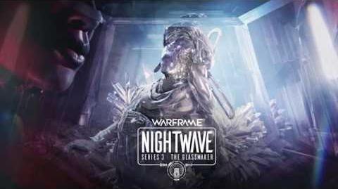 Warframe_Nightwave_シリーズ3_グラスメイカー_導入