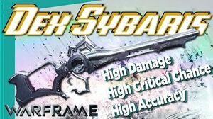 DEX SYBARIS - 3rd Anniversary Gift 5 forma - Warframe