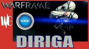 DIRIGA REVIEW - Warframe Sentinels Update 17