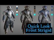 Quick Look Frost Strigid - Warframe
