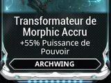 Transformateur de Morphic Accru