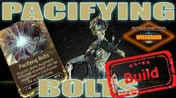 Warframe Builds - PACIFYING BOLTS Nyx Prime Augmented Mod