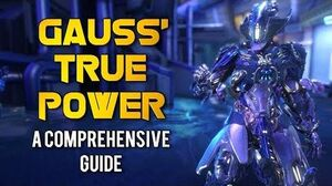 Warframe THE TRUE POWER OF GAUSS A COMPREHENSIVE GUIDE-1