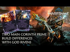 Two Main Corinth Prime Builds, Differences with God Rivens