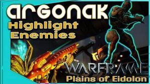 Warframe - ARGONAK BUILD - Highlight and Kill 3 forma