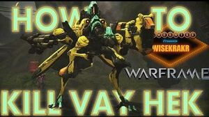 GamesWise HOW TO KILL VAY HEK Update13 - Warframe Hints Tips
