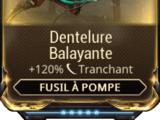 Dentelure Balayante