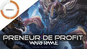Preneur de Profit (Fortuna) - Warframe FR