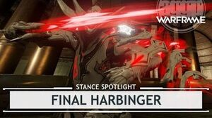 Warframe Stances Final Harbinger thestancespotlight