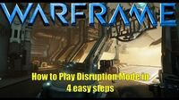 Warframe How To Play Disruption Mode in 4 Easy Steps