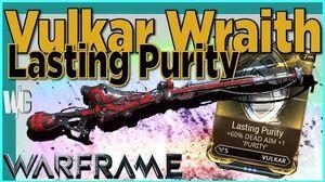 VULKAR WRAITH - Lasting Purity Mod 3 forma - Warframe