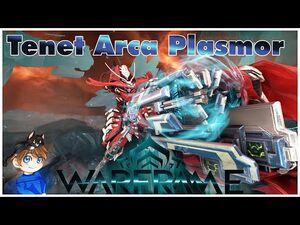 Tenet Arca Plasmor Build 2021 (Guide) - The Gamma Launcher - Warframe