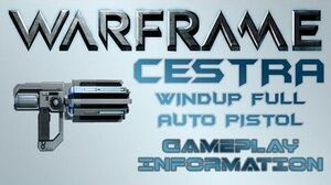 Warframe - Gameplay & Information Cestra (Full-Auto Pistol)