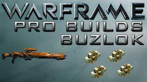 Warframe Buzlok Pro Builds 4 Forma Update 14.7