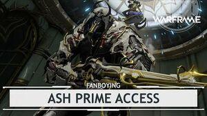 Warframe Fanboying Over Ash Prime Access