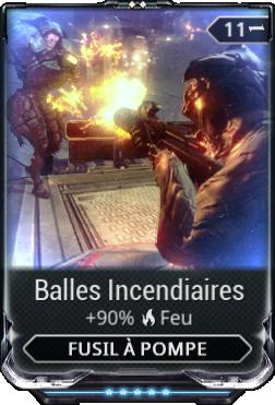 Balles Incendiaires