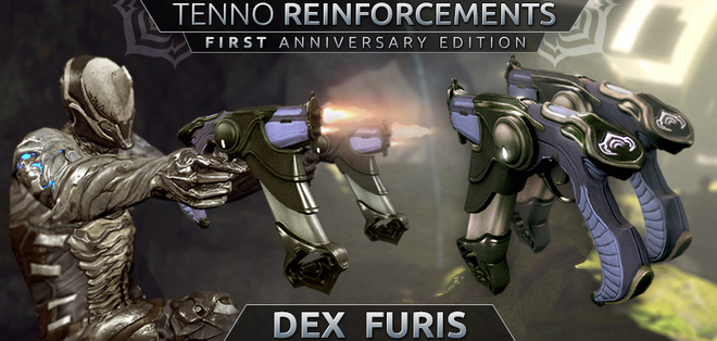 First Anniversary Edition Tenno Reinforcements: Dex Furis