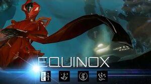 Warframe Equinox