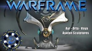 Warframe A Look at & Powering Ayatan Sculptures Ayr - Orta - Vaya